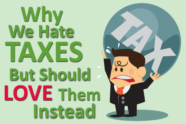 Why Do We Hate Taxes?
